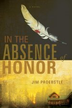 In the Absence of Honor