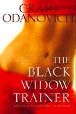 The Black Widow Trainer: An Erotic Adventure Novel