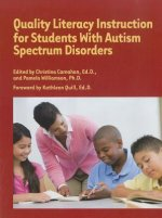Quality Literacy Instruction for Students W/Autism Spectrum Disorders