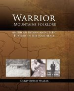 Warrior Mountains Folklore