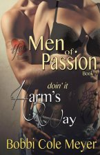 Doin' It Harm's Way: Men of Passion Book 2
