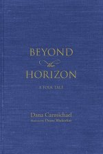 Beyond the Horizon: A Folk Tale