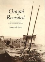 Orayvi Revisited: Social Stratification in an