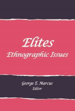 Elites: Ethnographic Issues
