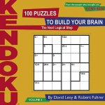 Kendoku, Volume 2: 100 Puzzles to Build Your Brain