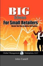 Big Ideas for Small Retailers