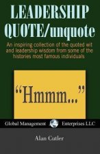 Leadership Quote/Unquote
