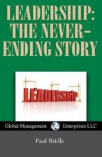 Leadership: The Never-Ending Story