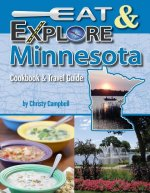 Eat & Explore Minnesota