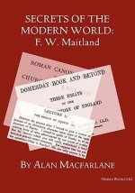 Secrets of the Modern World: F. W. Maitland