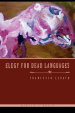 Elegy for Dead Languages