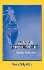 Ring the Silver Bell
