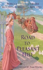 Road to Pleasant Hill