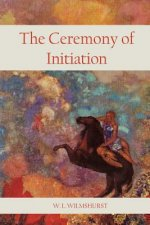 The Ceremony of Initiation