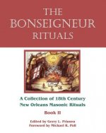 The Bonseigneur Rituals - Book II