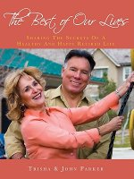 The Best of Our Lives: Sharing the Secrets of a Healthy and Happy Retired Life