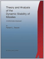 Theory and Analysis of the Dynamic Stability of Missiles (Rocket Engineering)