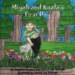 Miyah and Koala's First Day