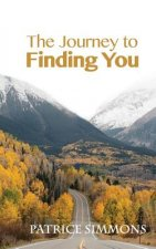 The Journey to Finding You