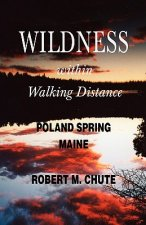 Wildness within Walking Distance