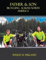 Father & Son: Bicycling Across North America