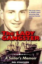 The Lady Gangster: A Sailor's Memoir
