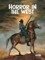 Horror in the West, Volume 1