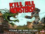 Kill All Monsters!, Volume 1: Ruins of Paris