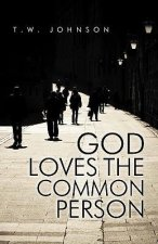 God Loves the Common Person