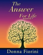 The Answer for Life Workbook