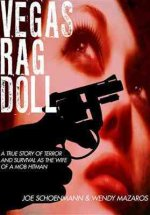 Vegas Rag Doll: A True Story of Terror and Survival as the Wife of a Mob Hitman