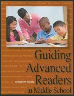 Guiding Advanced Readers in Middle School