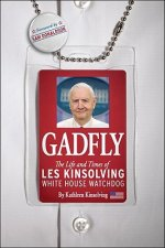 Gadfly: The Life and Times of Les Kinsolving