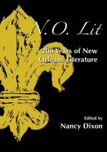 N.O. Lit: 200 Years of New Orleans Literature