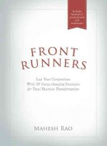Front Runners: Lap Your Competition with 10 Game-Changing Strategies for Total Business Transformation