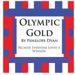 Olympic Gold--Because Everyone Loves a Winner!