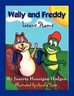Wally and Freddy Leave Home