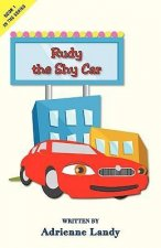 Rudy the Shy Car
