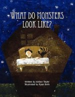 What Do Monsters Look Like?