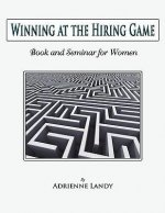 Winning at the Hiring Game for Women!