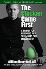 The Chicken Came First: A Primer for Renewing and Sustaining Our Communities