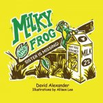 Milky the Frog
