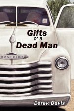 Gifts of a Dead Man