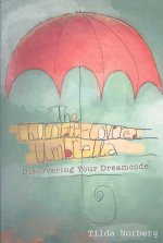 The Chocolate-Covered Umbrella: Discovering Your Dreamcode