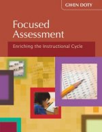 Focused Assessment: Enriching the Instructional Cycle