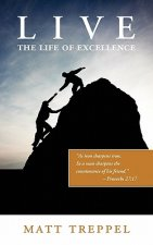 Live the Life of Excellence