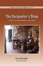 The Carpenter's Shop