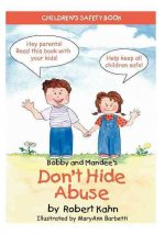 Bobby and Mandee's Don't Hide Abuse: Children's Safety Book