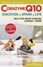 Coenzyme Q10: Discover the Spark of Life