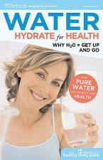 Water: Hydrate for Health